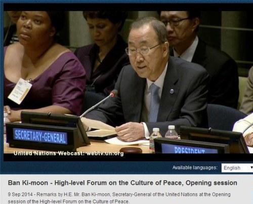 Reflections: UN Forum On The Culture Of Peace - UN Sec Gen, Ban Ki-Moon speaks